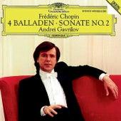 Play & Download Chopin: 4 Ballades; Piano Sonata No.2 by Andrei Gavrilov | Napster