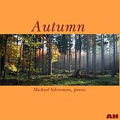 Play & Download Autumn by Michael Silverman | Napster