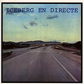 Play & Download Iceberg En Directe by Iceberg (1) | Napster