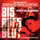 Bis aufs Blut O.S.T. by Various Artists