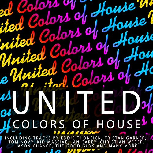 United Colors of House by Various Artists