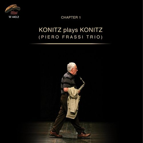 Play & Download Konitz Plays Konitz, Chapter 1 by Lee Konitz | Napster