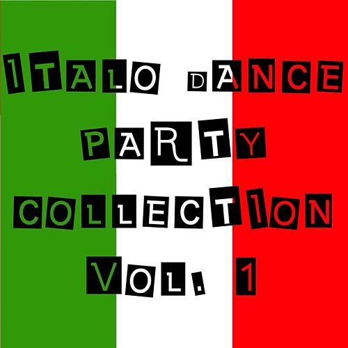 Italo Dance Party Collection Vol. 1 by Various Artists