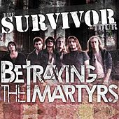 Play & Download Survivor by Betraying the Martyrs | Napster