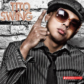 Play & Download A Otro Nivel by Tito Swing | Napster