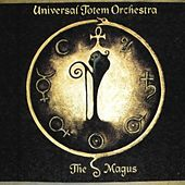 The Magus by Universal Totem Orchestra
