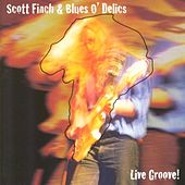 Live Groove by Scott Finch