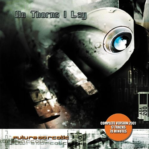 Play & Download Future Narcotic (Réédition 2001) by On Thorns I Lay | Napster