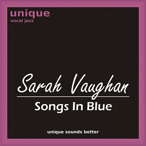 Play & Download Songs In Blue by Sarah Vaughan | Napster