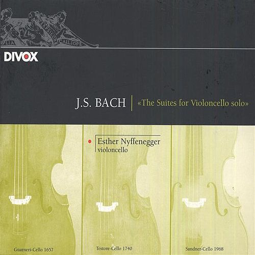 Bach, J.S.: Cello Suites Nos. 1-6 by Esther Nyffenegger