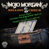 Million $ Check (Remix) by Mojo Morgan