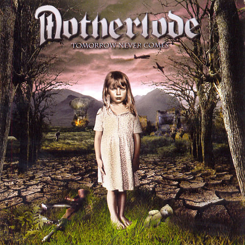 Play & Download Tomorrow Never Comes by Motherlode | Napster