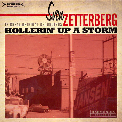 Holleri´n Up A Storm by Sven Zetterberg