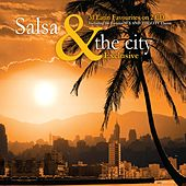 Salsa & the City by Various Artists