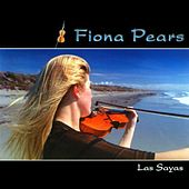 Play & Download Las Sayas by Fiona Pears | Napster