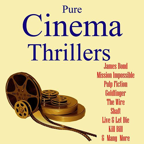 Pure Cinema Thrillers by Various Artists