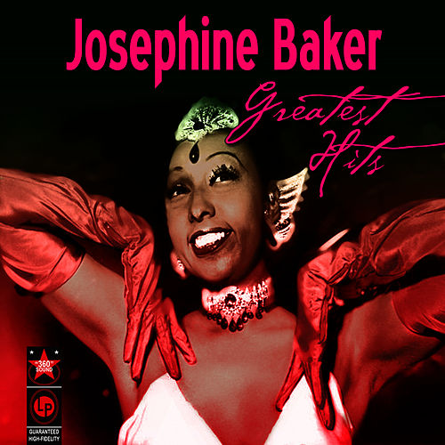 Play & Download Greatest Hits by Josephine Baker | Napster