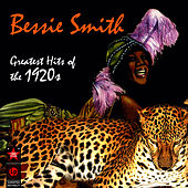 Greatest Hits Of The 1920s by Bessie Smith