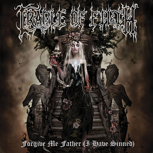 Forgive Me Father (I Have Sinned) by Cradle of Filth