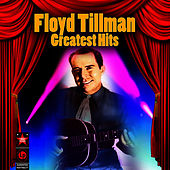 Play & Download Greatest Hits by Floyd Tillman | Napster