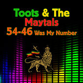 54-46 Was My Number (Re-Recorded / Remastered) by Toots and the Maytals