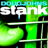 Stank by Doug Johns