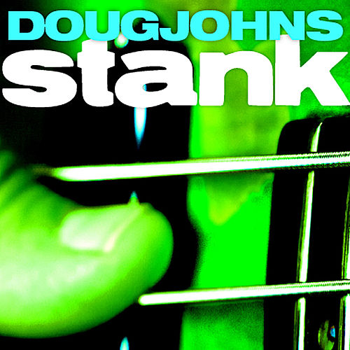 Stank by Doug Johns