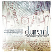 Kenosis Worship by Durant
