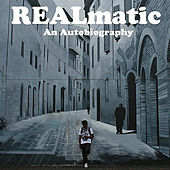 Realmatic: An Autobiography by Tyree Harris