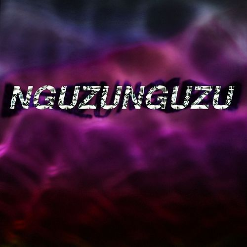 Play & Download Nguzunguzu - 12 inch by Nguzunguzu | Napster