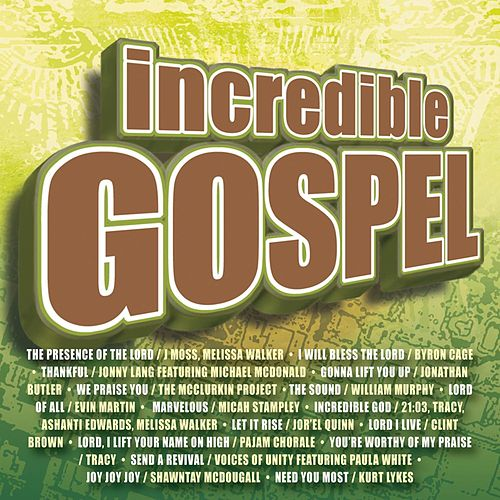 Play & Download Incredible Gospel by Maranatha! Gospel | Napster