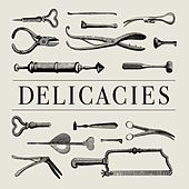 Play & Download Delicacies by Simian Mobile Disco | Napster