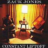 Play & Download Constant Liftoff by Zack Jones | Napster