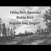 Play & Download Regular Day by Richie Rich | Napster