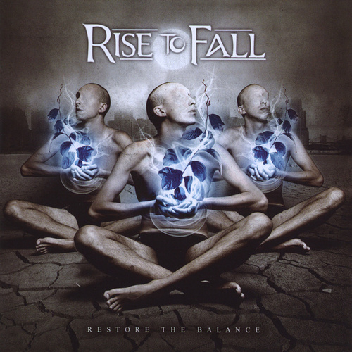 Play & Download Restore The Balance by Rise to Fall | Napster