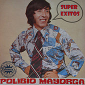 Super Exitos Volumen I by Polibio Mayorga