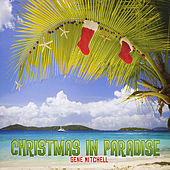 Christmas In Paradise by Gene Mitchell
