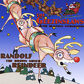 Play & Download Randolf the Brown Nose Reindeer by The Geezinslaws | Napster
