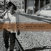 Play & Download Walk the Walk by Russ | Napster
