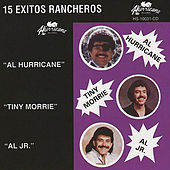 Play & Download 15 Exitos Rancheros by Tiny Morrie Al Hurricane | Napster