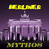 Play & Download Berliner by Mythos | Napster