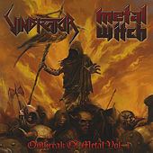 Play & Download Outbreak of Metal, Vol. I by Vindicator | Napster