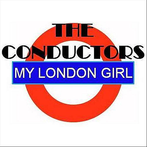 Play & Download My London Girl by The Conductors | Napster