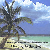 Play & Download Dancing In the Isles by Chris Kalogerson | Napster