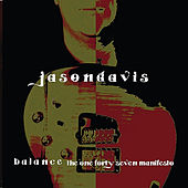 Balance: The One-Forty-Seven Manifesto by Jason Davis