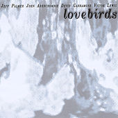 Play & Download Lovebirds by John Abercrombie | Napster
