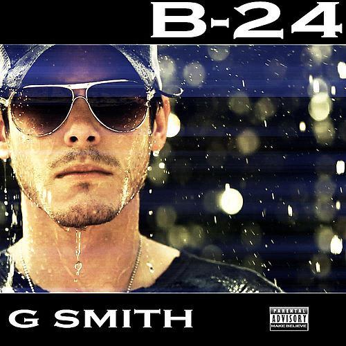 Play & Download B-24 by Granger Smith | Napster