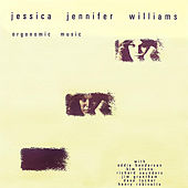 Play & Download Orgonomic Music by Jessica Williams | Napster