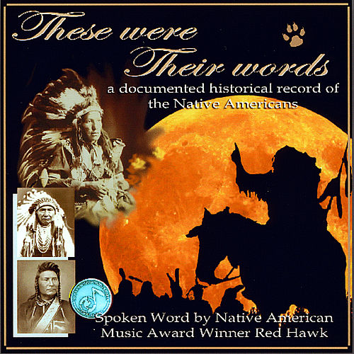Play & Download These Were Their Words by Red Hawk | Napster