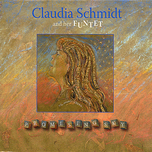 Play & Download Promising Sky by Claudia Schmidt | Napster